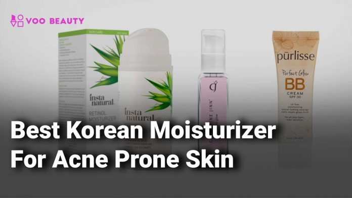 best korean moisturizer for acne prone skin