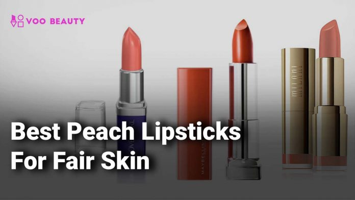 best peach lipstick for fair skin