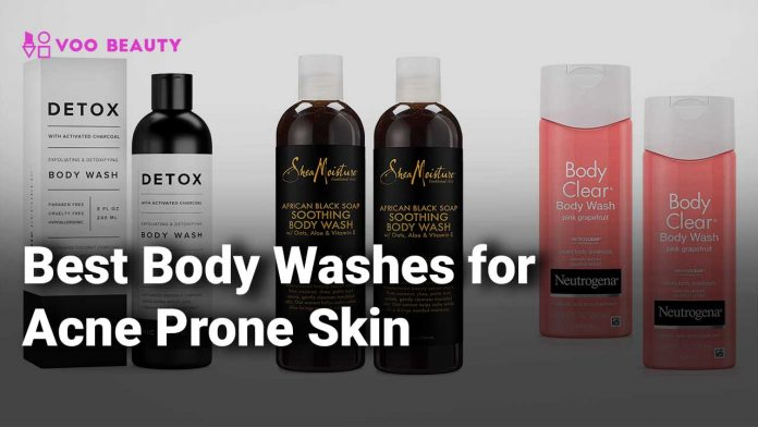 Best Body Wash for Acne Prone Skin