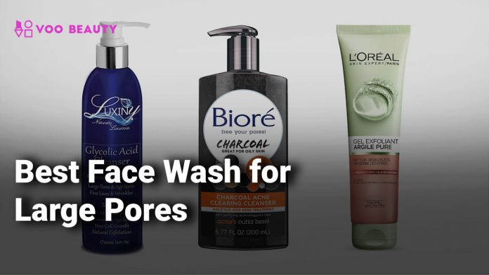 Best Face Wash for Large Pores